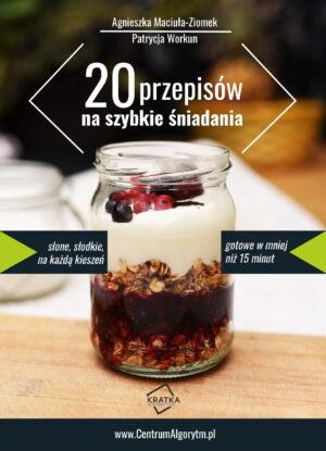 20 przepisów na szybkie śniadania